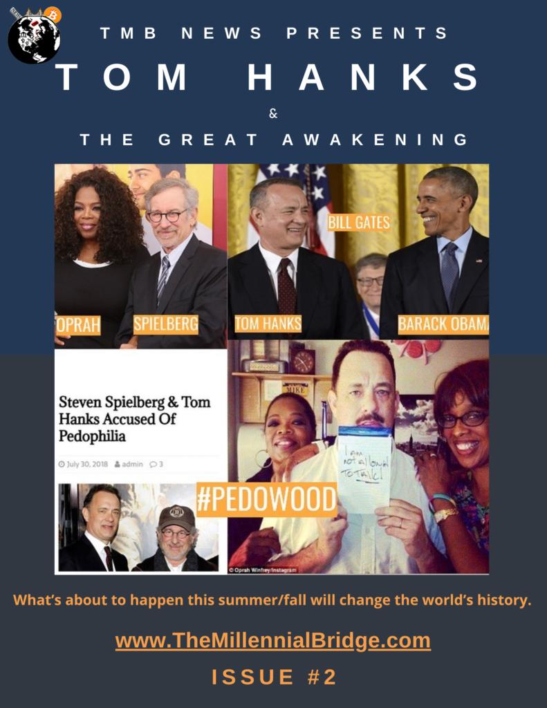 Tom Hanks & The Great Awakening Issue #2