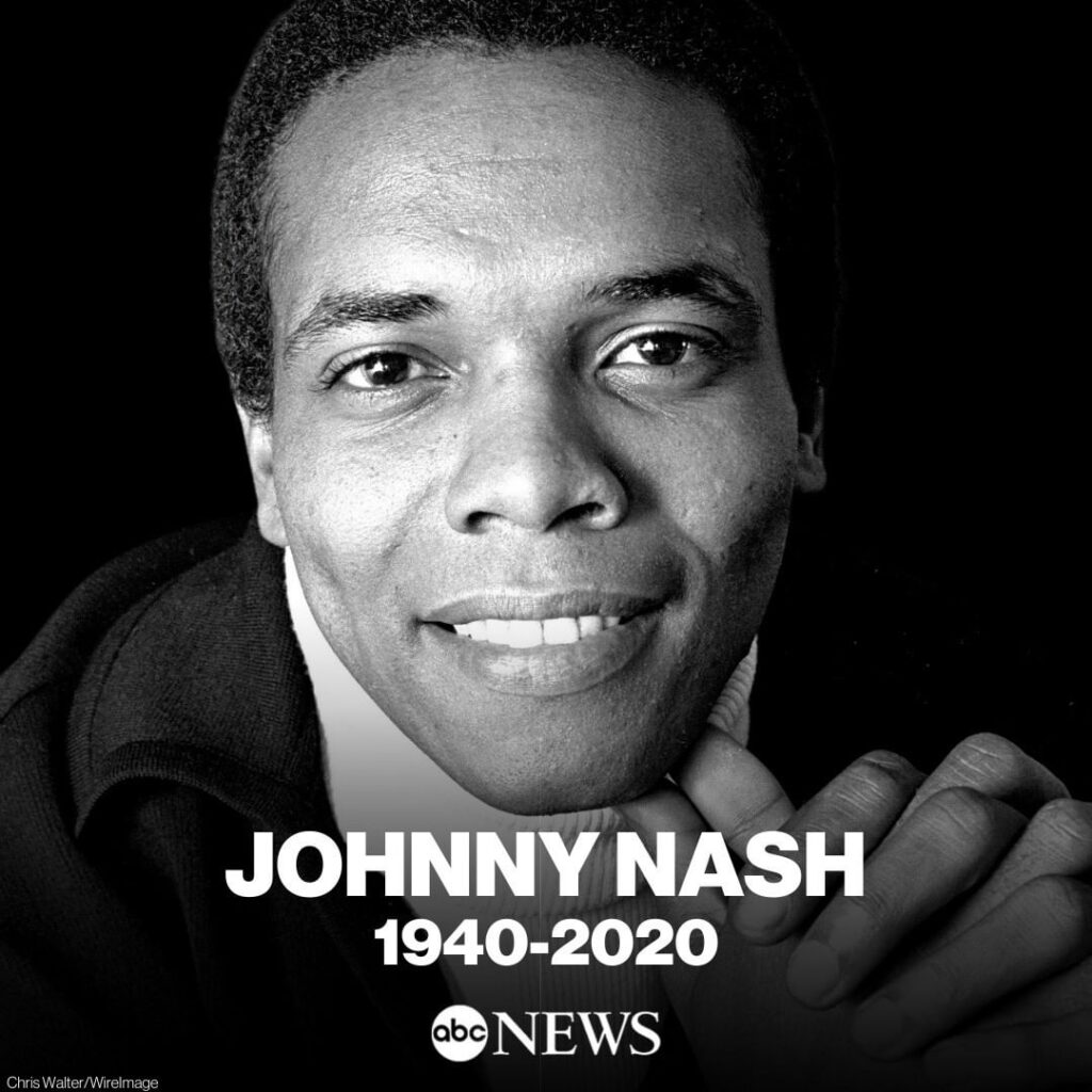 Johnny Nash, singer-songwriter best known for his 1972 hit 'I Can See Clearly No...