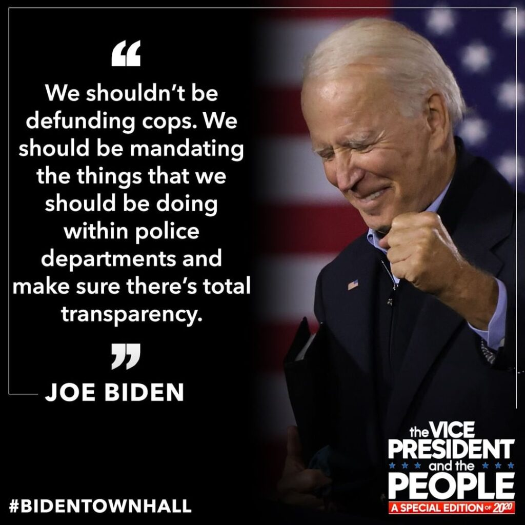 "Former VP Biden at  ""We shouldn't be defunding cops. We should be mandating the ..."