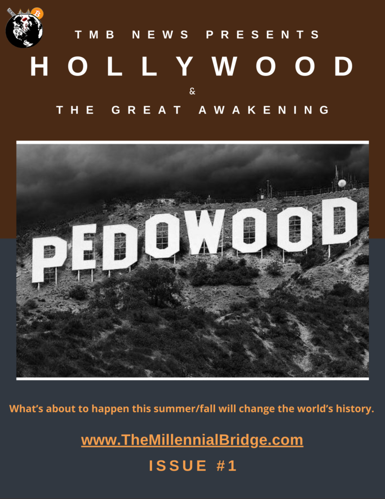 Hollywood & The Great Awakening Issue #3