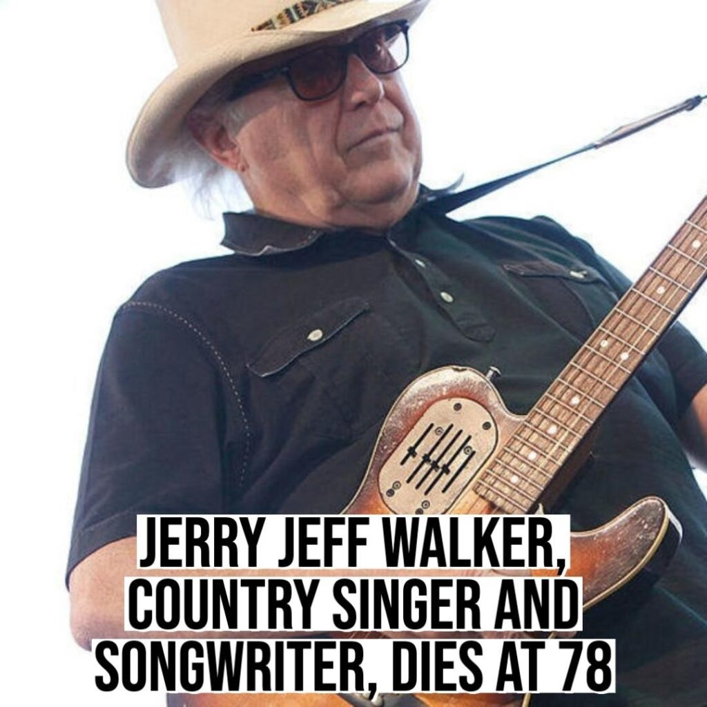 Jerry Jeff Walker, a Texas country singer and songwriter who wrote the pop song ...