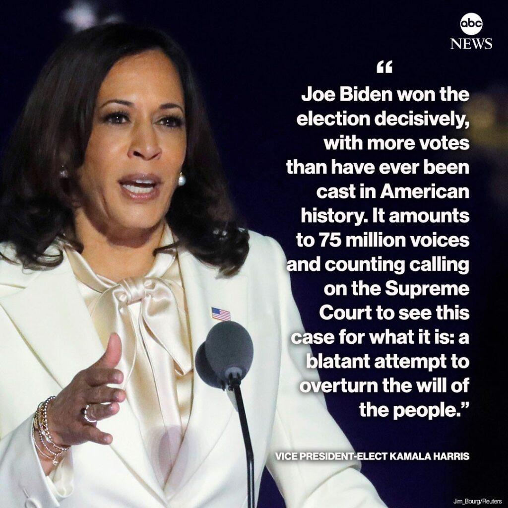 "Vice President-elect Kamala Harris: ""Joe Biden won the election decisively, with..."