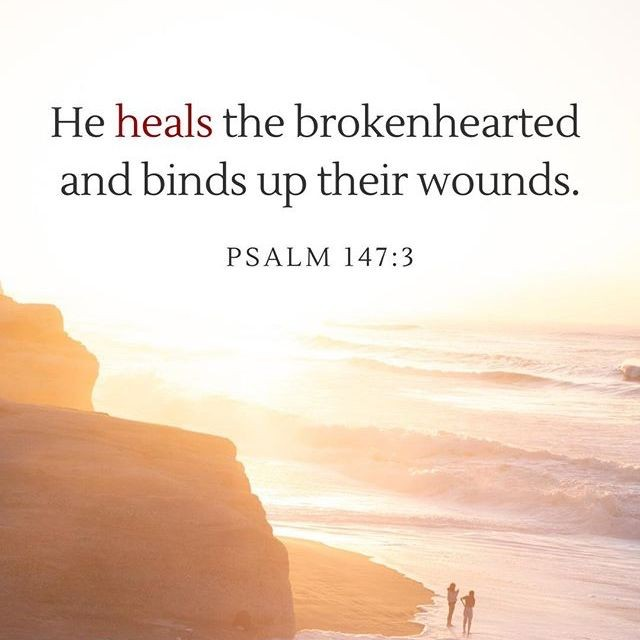 He heals the brokenhearted and binds up their wounds. -Psalm 147:3⁠...