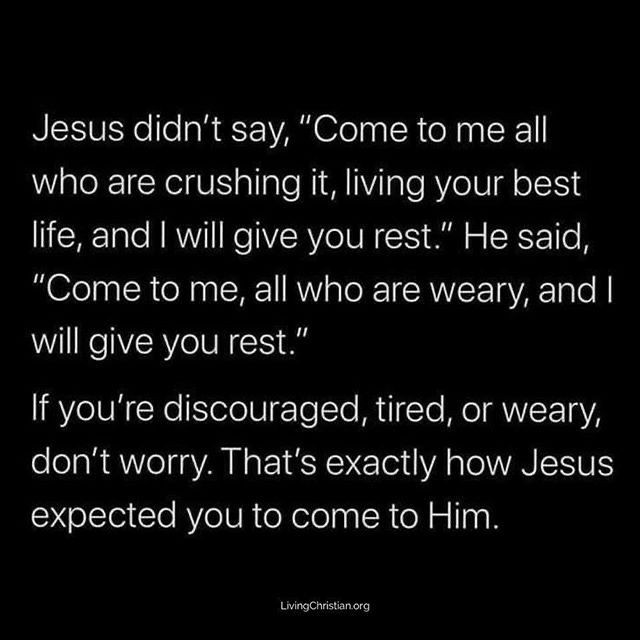 By  If you are stressed, tired and weary today, Jesus is waiting for you to come...